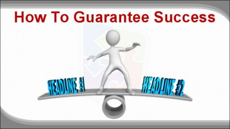 Digital Marketing This Week - Perfect Headline - how to guarantee success