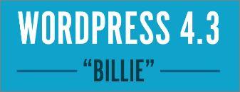 Digital Marketing This Week - Ep 46 - WP 4.3 Billie