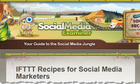 Digital Marketing This Week - Social Media Examiner - IFTTT REcipes